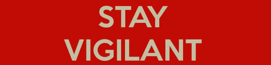 Informers: Stay Vigilant!